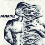 Musik-Tipp der Woche: Maerzfeld – Fremdkörper