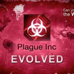 Angezockt: Plague Inc. Evolved