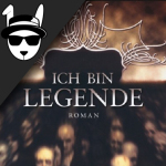 Buchkritik: Ich bin Legende
